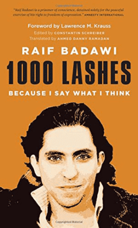 Raif Badawi, 1,000 Lashes book, Saudi Arabia, Human Rights